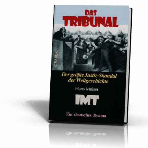 Meiser, Hans: Das Tribunal