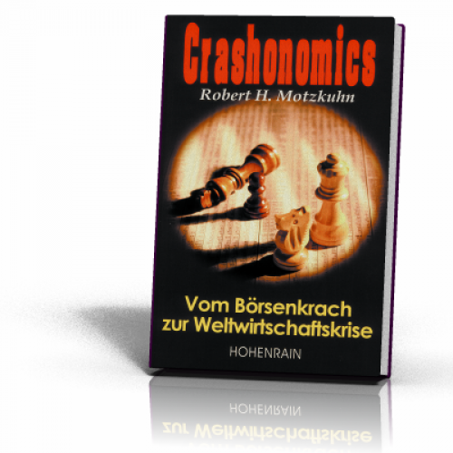 Motzkuhn, Robert H.: Crashonomics