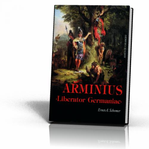 Schomer, Ernst-A.: Arminius