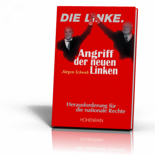 Schwab, Jürgen: Angriff der neuen Linken