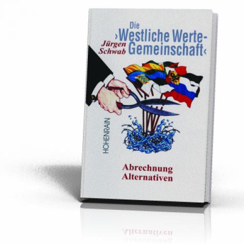 Schwab, Jürgen: Die ›Westliche Werte-Gemeinschaft‹