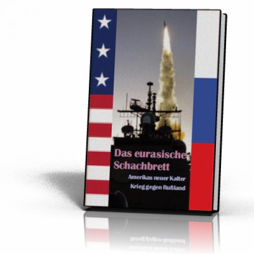 Rode, Bernhard: Das eurasische Schachbrett Das Buch zur Krim-Krise