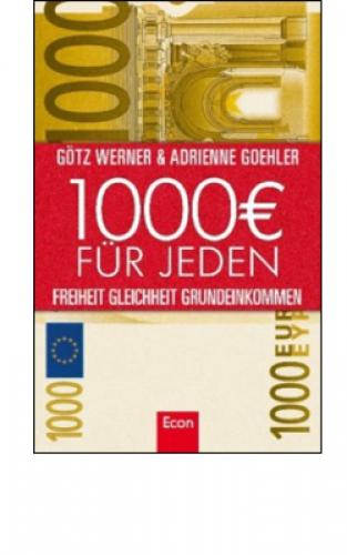 Werner, Götz: 1000 € für jeden