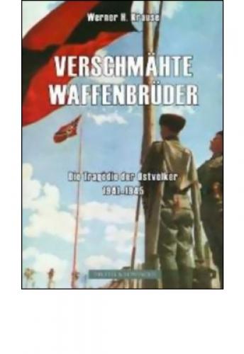 Krause, Werner H.: Verschmähte Waffenbrüder