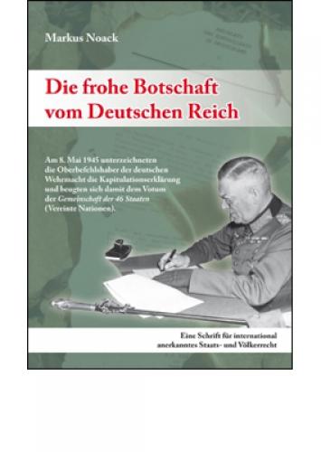 Noack, Markus: Die frohe Botschaft vom Deutschen Reich