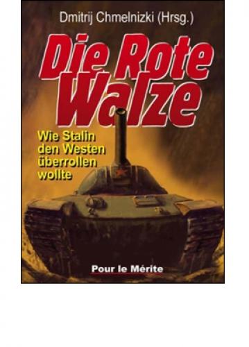 Chmelnizki (Hg.), Dmitrij: Die Rote Walze