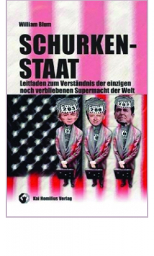 Blum, William: Schurkenstaat