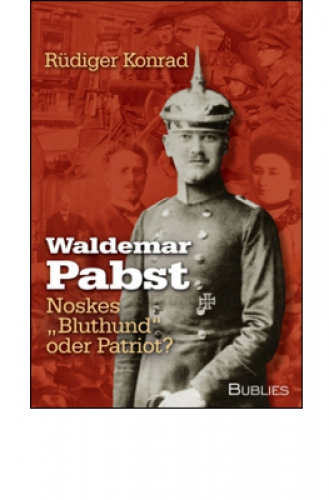 Konrad, Rüdiger: Waldemar Pabst