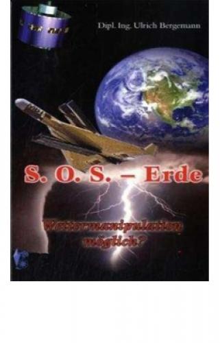 Bergemann, Ulrich: SOS - Erde