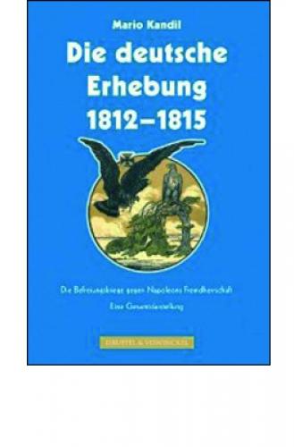 Kandil, Mario: Die deutsche Erhebung 1812–1815