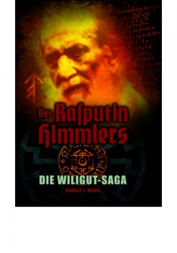 Mund, Rudolf J.: Rasputin Himmlers