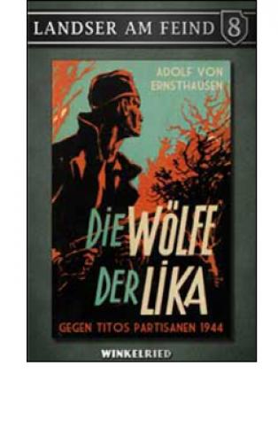 Ernsthausen, Adolf von: Die Wölfe der Lika