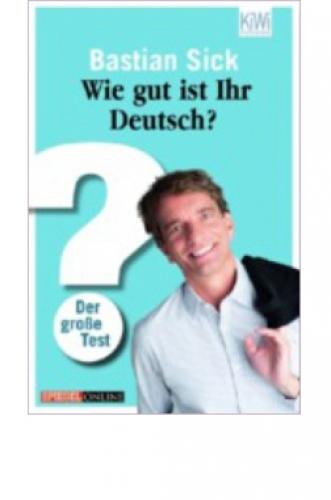 Sick; Bastian: Wie gut ist ihr deutsch?
