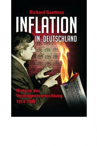 Gaettens, Richard: Inflation in Deutschland