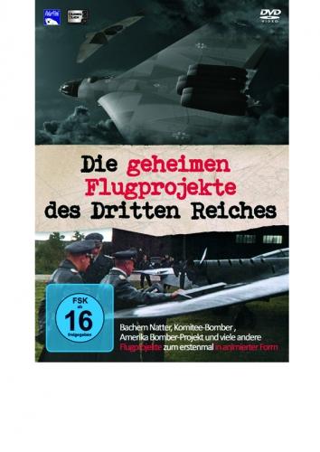 DVD: Die geheimen Flugprojekte des Dritten Reiches Teil 1