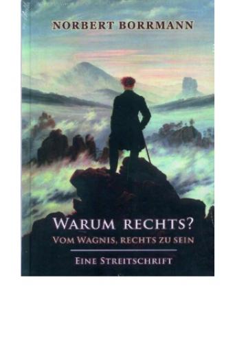 Borrmann, Norbert: Warum rechts?