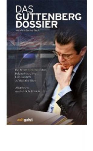 Beck, Frederike: Das Guttenberg-Dossier