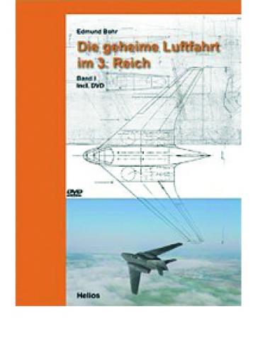Bohr, Edmund: Die geheime Luftfahrt im Dritten Reich: Band 1