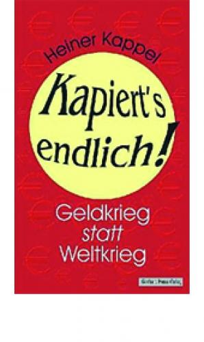 Kappel, Heiner: Kapierts endlich!