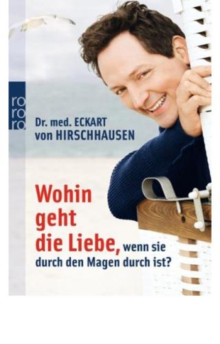 Hirschhausen, Eckart: Wohin geht die Liebe...