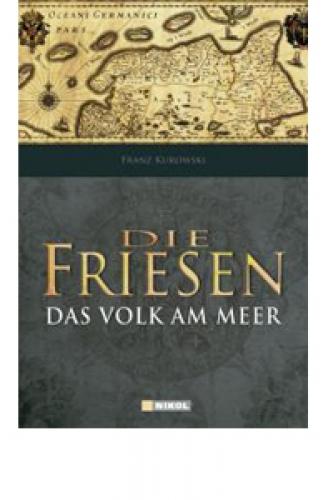 Kurowski, Franz: Die Friesen