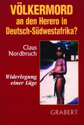 Nordbruch, Claus: Völkermord an den Herero in Deutsch-Südwestafrika?