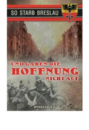Haas, Georg: Und gaben die Hoffnung nicht auf