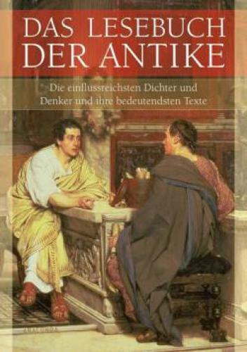 Ackermann, Erich (Hg.): Das Lesebuch der Antike