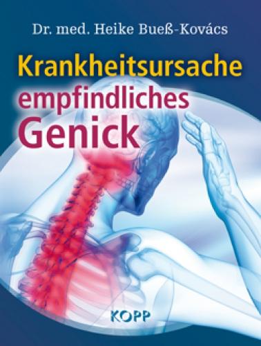 Bueß-Kovács, Heike: Krankheitsursache empfindliches Genick
