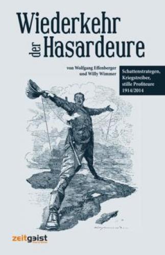 Effenberger, Wolfgang: Wiederkehr der Hasardeure
