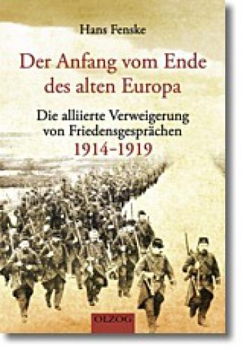 Fenske, Hans: Der Anfang vom Ende des alten Europa