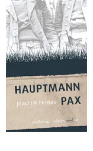 Fernau, Joachim: Hauptmann Pax