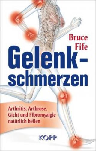 Fife, Bruce: Gelenkschmerzen