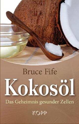 Fife, Bruce: Kokosöl