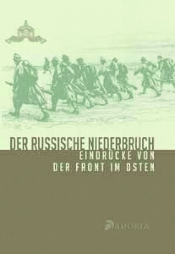Ganghofer, Ludwig: Der russische Niederbruch