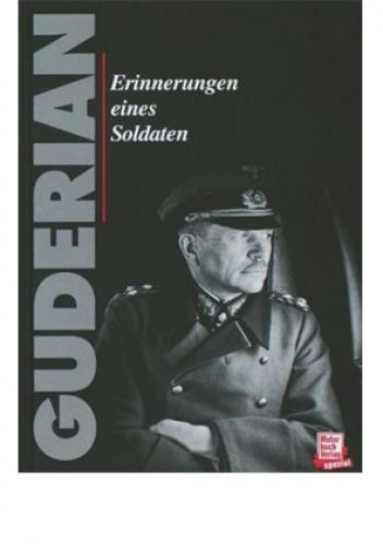 Guderian, Heinz: Erinnerungen eines Soldaten