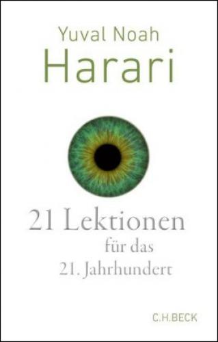 Harari, 21 Lektionen für das 21. Jahrhundert