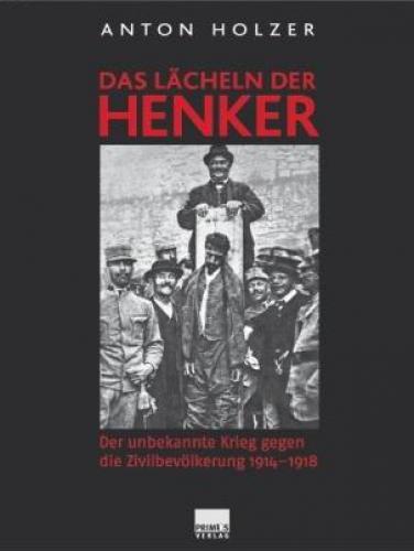 Holzer, Anton: Das Lächeln der Henker