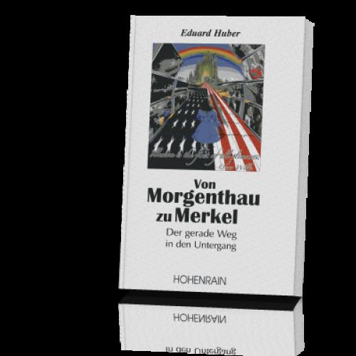 Huber, Eduard: Von Morgenthau zu Merkel