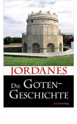 Jordanes: Die Gotengeschichte