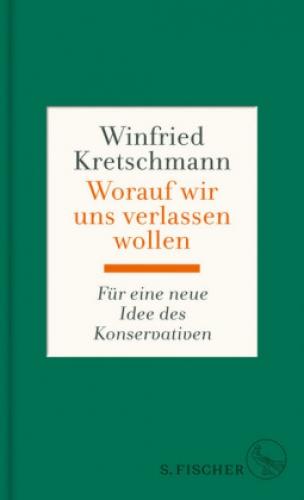 Kretschmann, Worauf wir uns verlassen wollen
