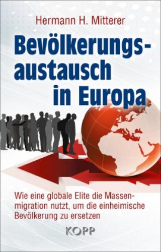 Mitterer, Bevölkerungsaustausch in Europa