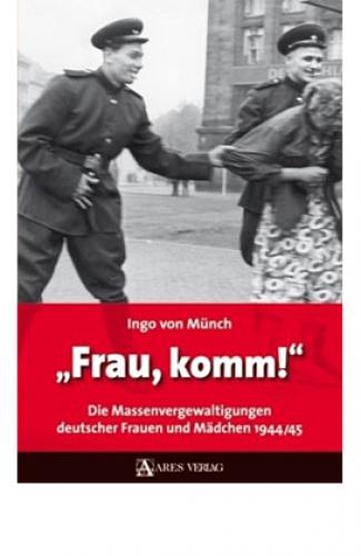 Münch, Ingo von: »Frau, komm!«