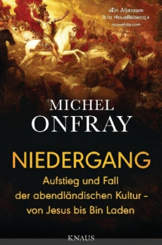 Onfray, Niedergang