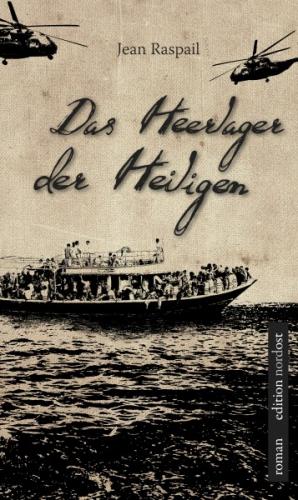 Raspail, Jean: Das Heerlager der Heiligen