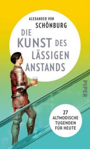 Schönburg, Die Kunst des lässigen Anstands