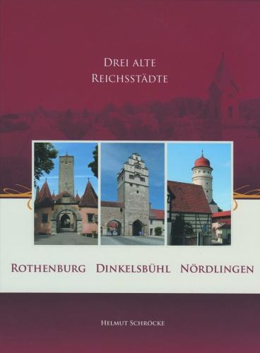 Schröcke, Helmut: Drei alte Reichsstädte