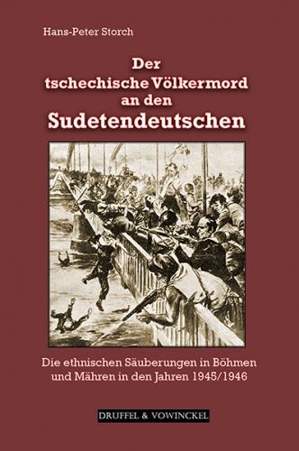 Storch, Der tschechische Völkermord an den Sudetendeutschen