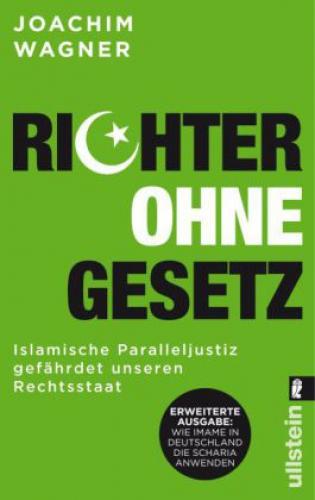 Wagner, Joachim: Richter ohne Gesetz