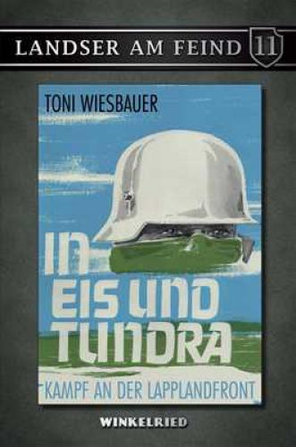 Wiesbauer, Toni: In Eis und Tundra